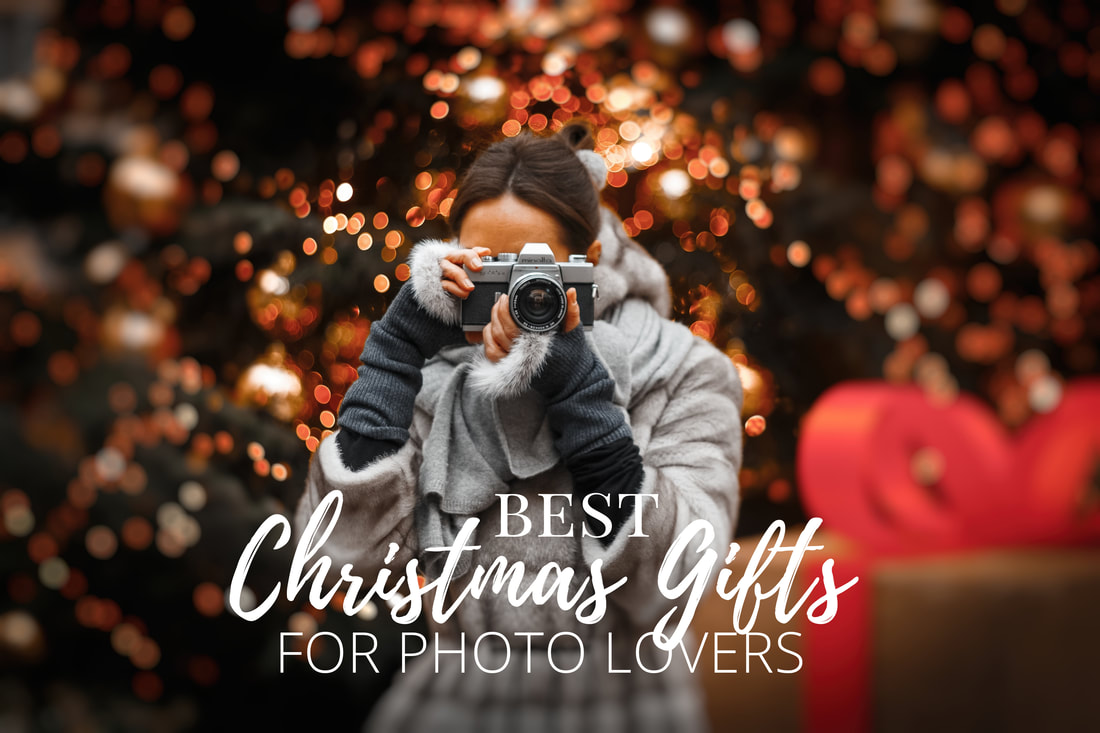 Best Christmas Gifts for photo lovers, selfie lovers, camera lovers, and photographers